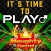 Play! with NaughtyControl